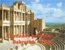 Ciudades perdidas 1 – Sabratha