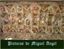Pinturas de Miguel Angel