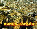 Ronda  ( Málaga – España)