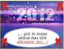 Que te puedo desear para este Año Nuevo 2012