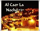 Al Caer La Noche  -3-