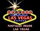 Postales Desde Las Vegas
