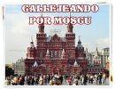 Callejeando Por Moscú