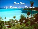 Bora Bora – La belleza de un paraíso