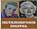 Metamorfosis Digital