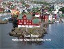 Islas Feroe – Archipiélago europeo en el Atlántico Norte