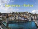 Viajando por Suiza 4  – Lucerna