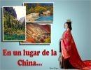 En un lugar de la China…