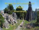 Reliquias del pasado 2  Tikal