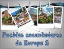 Pueblos encantadores de Europa 2