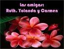 Las amigas:Ruth,Yolanda y Carmen
