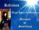 Refranes del Marqués de Santillana