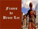 Frases de Bruce Lee 1