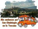 Mis andanzas por San Gimignano en la Toscana