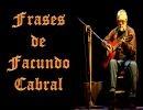 Frases Facundo Cabral