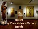 Museo Pérez Comendador – Leroux  de Hervás