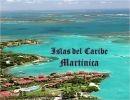 Islas del Caribe – Martinica