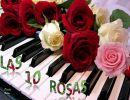 Las 10 Rosas