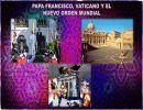 Papa Francisco, Vaticano y El Nuevo Orden Mundial