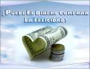 ¿Puede el dinero comprar la felicidad?