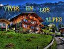 Vivir en los Alpes