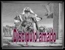 Discípulo amado – Semana Santa