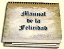 Manual De La Felicidad