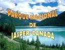 Parque Nacional de Jasper  – Canadá