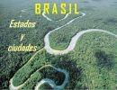 Brasil – Estados y  ciudades