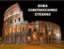 Roma – Construcciones eternas