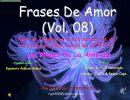 Frases de amor 8 (Los Pilares De La Amistad)