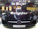 La Mujer del Mercedes