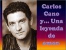 Carlos Cano y una leyenda de amor